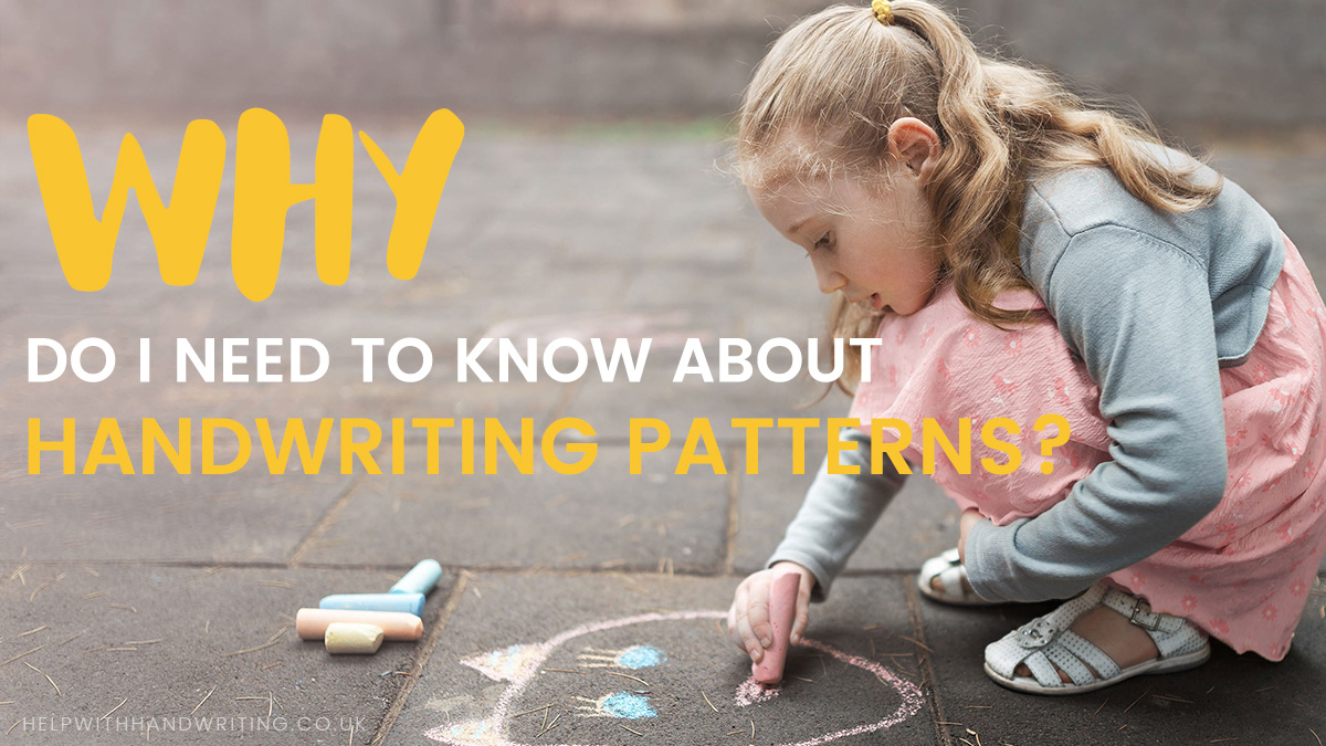 Why do I need to know about handwriting patterns?