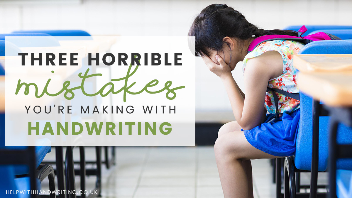 3 horrible mistakes you're making with handwriting