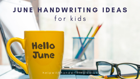 Cover image of the June blog on handwriting ideas